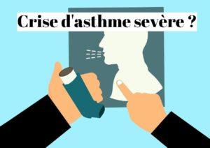 Crise d'asthme sévère: comment se calmer sans ventoline?
